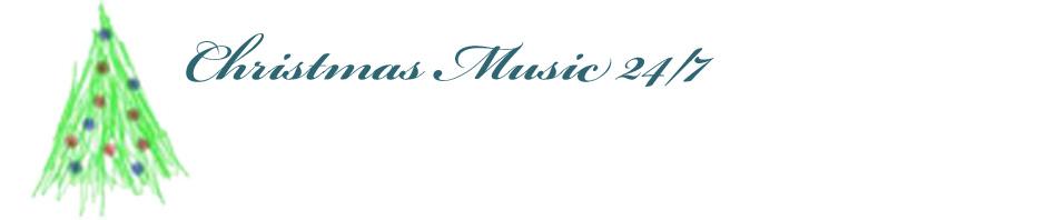 Christmas Music 24/7
